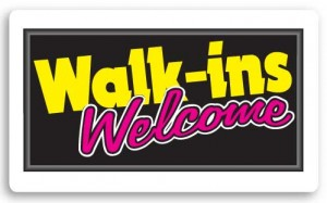 walk_ins_welcome